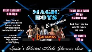 Magic Boys Male strip show, full monty Benidorm